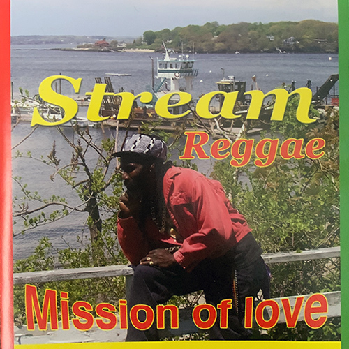 Mission of Love Album by Stream Reggae